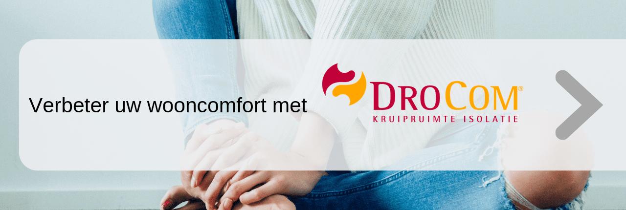Verbeter uw wooncomfort met DroCom kruipruimteisolatie